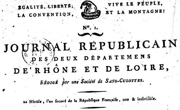 Photo (BnF / Gallica) de : Journal républicain des deux départemens de Rhône et Loire. Lyon, 1794. ISSN 2131-022X.