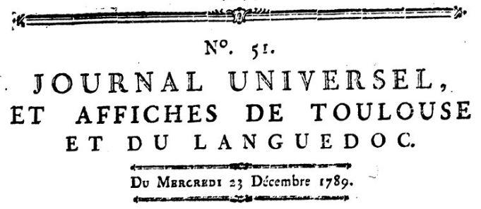 Photo (BnF / Gallica) de : Journal universel, et Affiches de Toulouse et du Languedoc. [Toulouse]: [Broulhiet], [1789-1793]. ISSN 2131-0289.