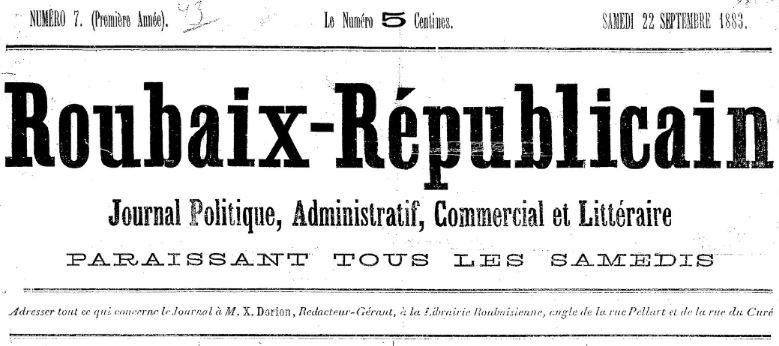 Photo (BnF / Gallica) de : Roubaix républicain. Roubaix, 1883-1884. ISSN 2137-6123.