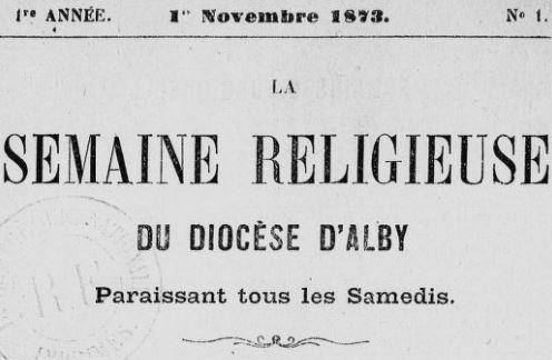 Photo (BnF / Gallica) de : La Semaine religieuse du diocèse d'Alby. Alby, 1873-1970. ISSN 2137-9777.
