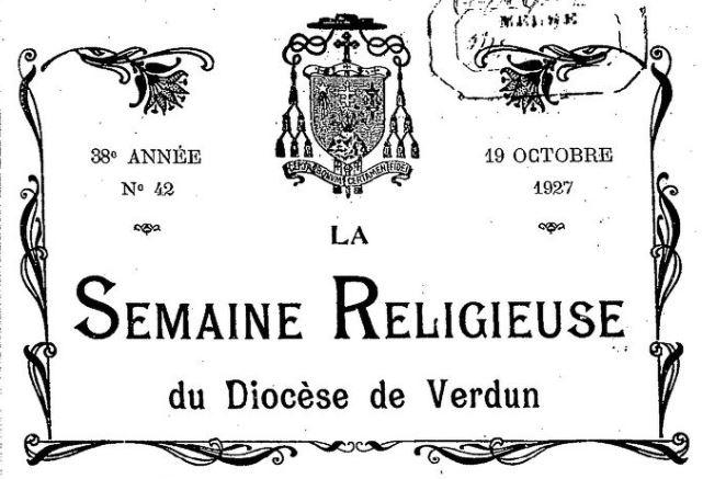 Photo (BnF / Gallica) de : La Semaine religieuse du diocèse de Verdun. Verdun, 1885-1963. ISSN 1762-0805.