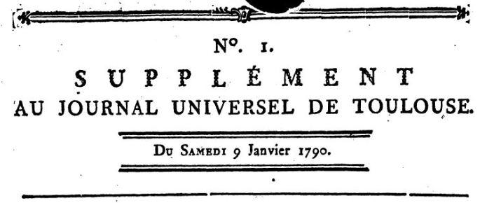Photo (BnF / Gallica) de : Supplément au Journal universel de Toulouse. [Toulouse]: [Broulhiet], [1790]. ISSN 2138-4037.