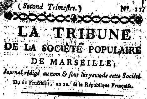 Photo (BnF / Gallica) de : La Tribune de la Société populaire de Marseille. Marseille, 1794. ISSN 2139-0665.