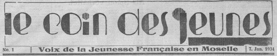 Photo (BnF / Gallica) de : Le Coin des jeunes. [Forbach], 1934-[1938 ?]. ISSN 1962-0241.