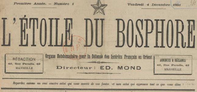 Photo (BnF / Gallica) de : L'Étoile du Bosphore. Marseille, 1891-[1892 ?]. ISSN 2127-5599.
