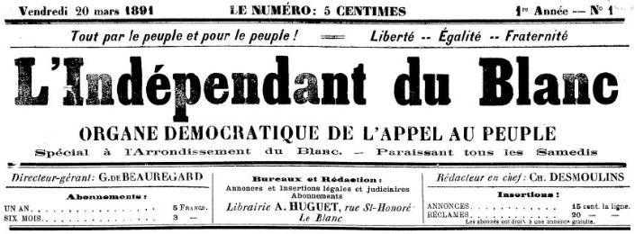 Photo (BnF / Gallica) de : L'Indépendant du Blanc. Le Blanc, 1891-1910. ISSN 1966-0642.