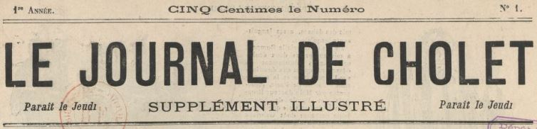 Photo (BnF / Gallica) de : Le Journal de Cholet. Supplément illustré. [Paris], 1891. ISSN 2130-3304.