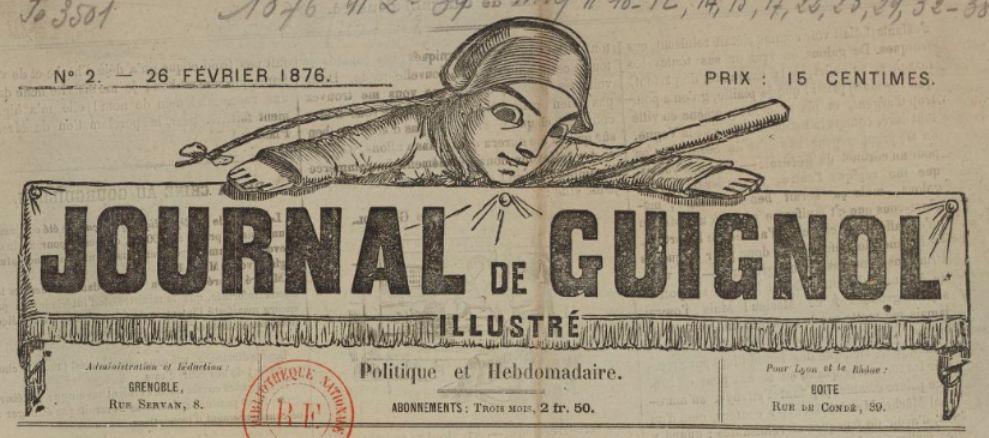 Photo (BnF / Gallica) de : Journal de Guignol illustré. Grenoble, 1876-[1887 ?]. ISSN 2130-3797.