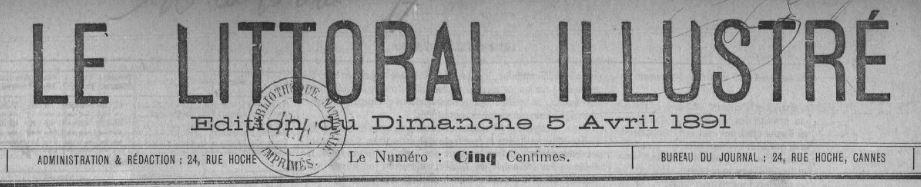Photo (BnF / Gallica) de : Le Littoral illustré. Cannes, [1891 ?-1895 ?]. ISSN 2131-4950.