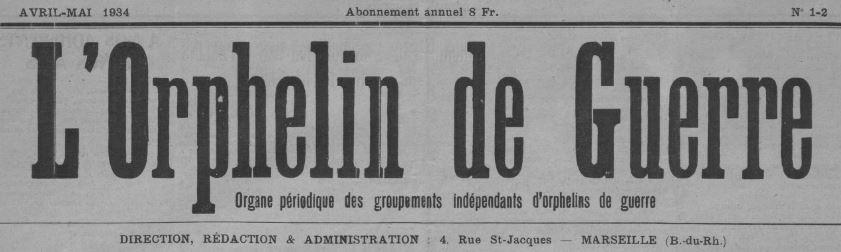 Photo (BnF / Gallica) de : L'Orphelin de guerre. Marseille, 1934. ISSN 2133-3904.