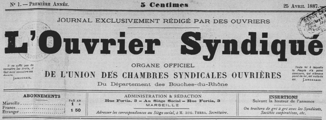 Photo (BnF / Gallica) de : L'Ouvrier syndiqué. Marseille, 1887-1914. ISSN 2133-4595.