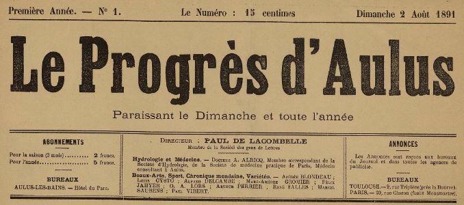 Photo (BnF / Gallica) de : Le Progrès d'Aulus. Aulus-les-Bains, Toulouse, Paris, 1891-[1895 ?]. ISSN 2135-3360.