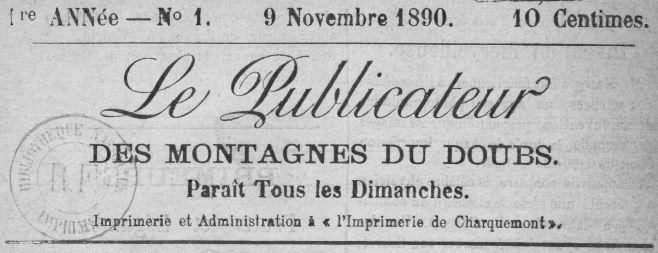 Photo (BnF / Gallica) de : Le Publicateur des montagnes du Doubs. Charquemont, [1890 ?-1893 ?]. ISSN 2135-6874.
