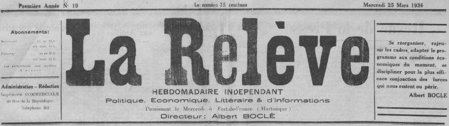 Photo (BnF / Gallica) de : La Relève. Fort-de-France, 1935-[1939 ?]. ISSN 2428-2014.