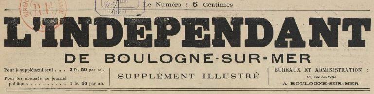 Photo (BnF / Gallica) de : L'Indépendant de Boulogne-sur-Mer. Supplément illustré. Boulogne-sur-Mer, [1891 ?-1892 ?]. ISSN 2129-4933.