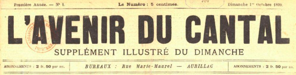 Photo (BnF / Gallica) de : L'Avenir du Cantal. Supplément illustré du dimanche. Aurillac, 1899-[1902 ?]. ISSN 2121-5863.