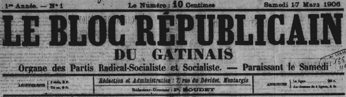 Photo (BnF / Gallica) de : Le Bloc républicain du Gâtinais. Montargis, 1906. ISSN 2122-0328.