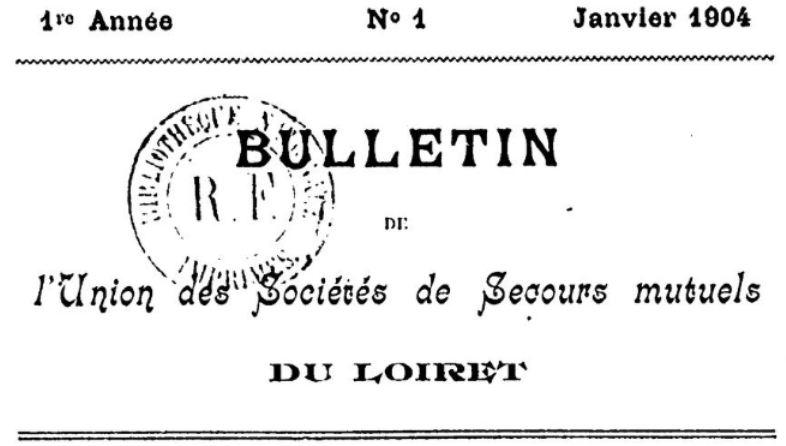 Photo (BnF / Gallica) de : Bulletin de l'Union des sociétés de secours mutuels du Loiret. Orléans, 1904-[1968?]. ISSN 2110-400X.