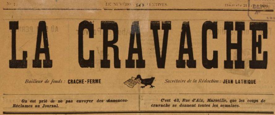 Photo (BnF / Gallica) de : La Cravache. Marseille, 1898-[1901 ?]. ISSN 2124-9679.