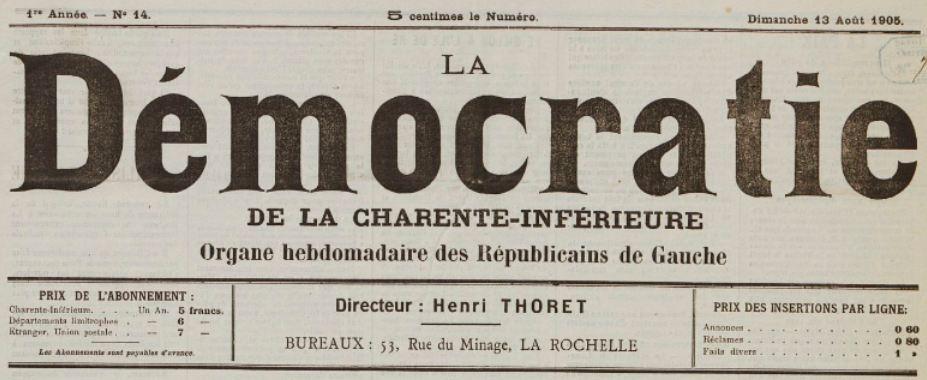 Photo (BnF / Gallica) de : La Démocratie de la Charente-Inférieure. La Rochelle, 1905. ISSN 2125-6659.