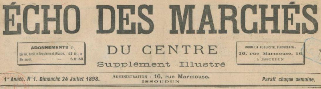 Photo (BnF / Gallica) de : Écho des marchés du Centre. Supplément illustré. Issoudun, 1898-1914. ISSN 1963-5966.