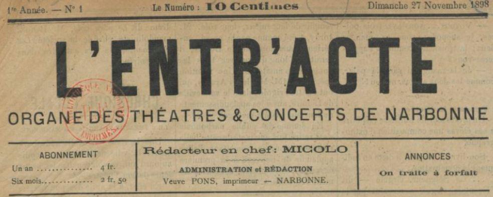 Photo (BnF / Gallica) de : L'Entr'acte. Narbonne, 1898. ISSN 2127-326X.