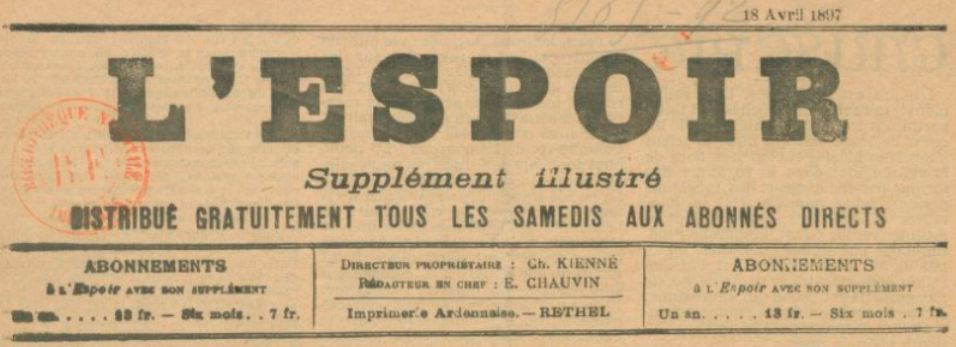 Photo (BnF / Gallica) de : L'Espoir. Supplément illustré. Rethel, 1897-1898. ISSN 2106-0355.