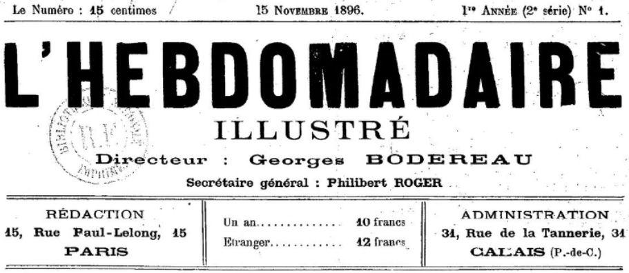 Photo (BnF / Gallica) de : L'Hebdomadaire illustré. Calais, Paris, 1896-[1900 ?]. ISSN 2129-1543.