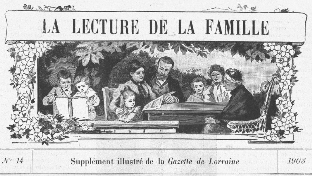 Photo (BnF / Gallica) de : La Lecture de la famille. [Metz], [1903 ?]. ISSN 1963-3394.