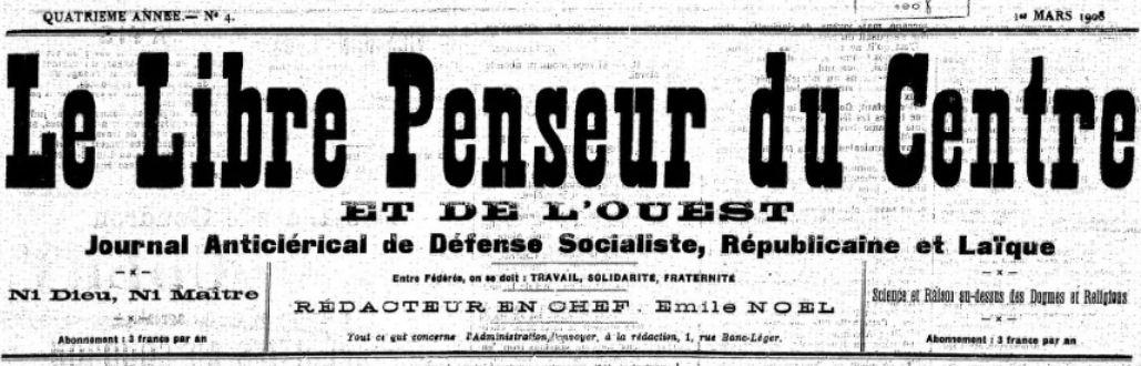 Photo (BnF / Gallica) de : Le Libre penseur du Centre et de l'Ouest. Limoges, 1908-1910. ISSN 2131-3709.