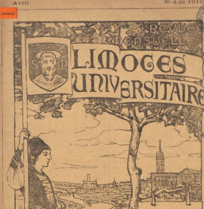 Photo (BnF / Gallica) de : Limoges universitaire. Limoges, 1910. ISSN 2131-4608.