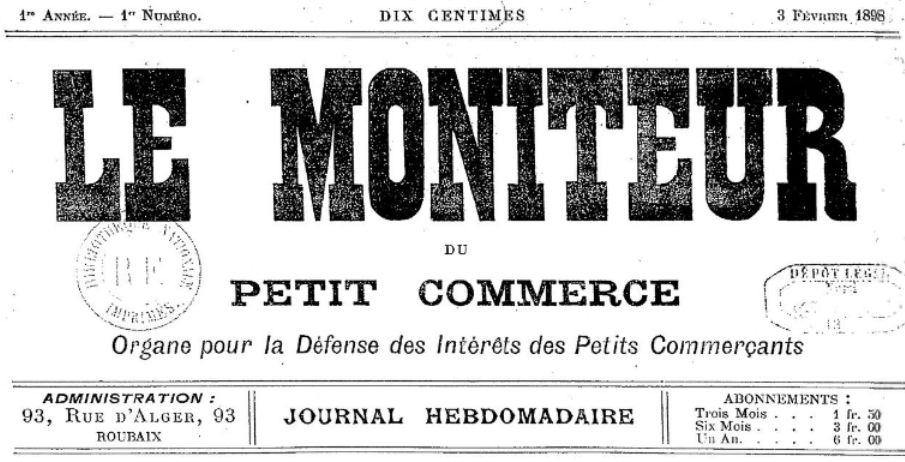 Photo (BnF / Gallica) de : Le Moniteur du petit commerce. Roubaix, 1898. ISSN 2132-4883.
