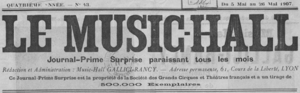 Photo (BnF / Gallica) de : Le Music-hall. Lyon, [1907 ?]. ISSN 2132-6630.