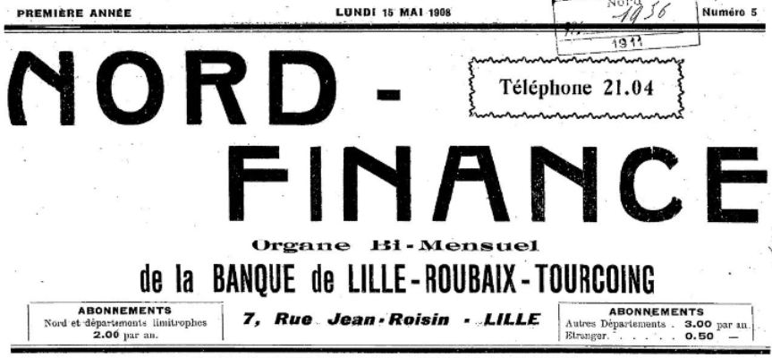 Photo (BnF / Gallica) de : Nord-finance. Lille, 1908-[1911 ?]. ISSN 2132-9281.