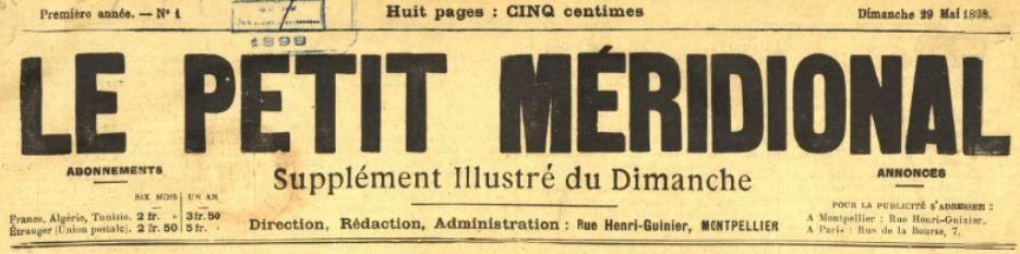 Photo (BnF / Gallica) de : Le Petit Méridional. Supplément illustré du dimanche. Montpellier, 1898-1901. ISSN 2134-275X.