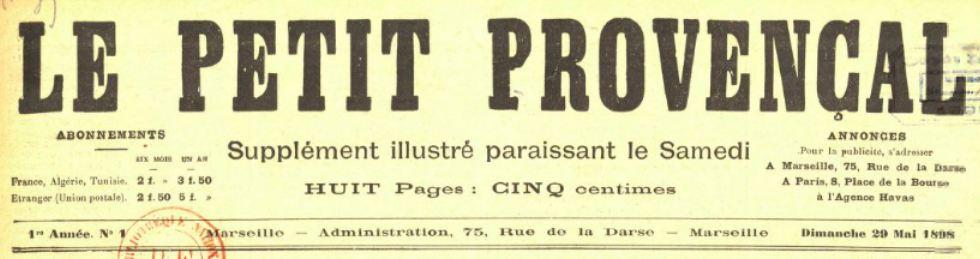 Photo (BnF / Gallica) de : Le Petit Provençal. Supplément illustré. Marseille, 1898-[1908 ?]. ISSN 2134-387X.