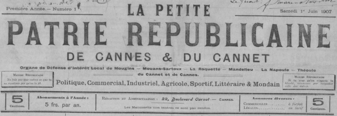 Photo (BnF / Gallica) de : La Petite patrie républicaine de Cannes & du Cannet. Cannes, 1907-[1910 ?]. ISSN 2134-5945.