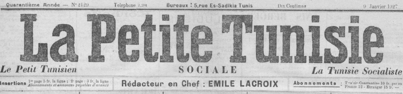 Photo (BnF / Gallica) de : La Petite Tunisie. Tunis, [1888 ?-1938 ?]. ISSN 2077-4702.