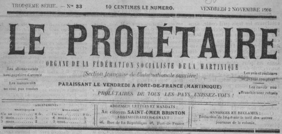 Photo (BnF / Gallica) de : Le Prolétaire. Fort-de-France, [1906 ?-1910 ?]. ISSN 2428-1956.