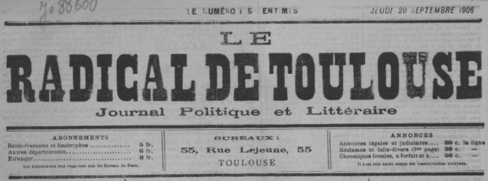 Photo (BnF / Gallica) de : Le Radical de Toulouse. Toulouse, [1906 ?]. ISSN 2135-8370.