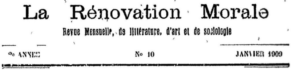 Photo (BnF / Gallica) de : La Rénovation morale. Fontainebleau, 1908-[1919 ?]. ISSN 2136-1398.