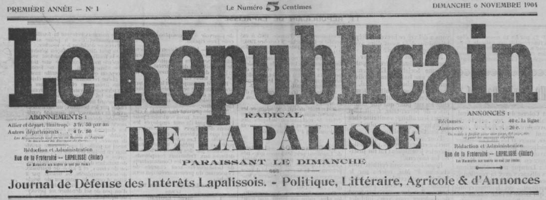Photo (BnF / Gallica) de : Le Républicain radical de Lapalisse. Lapalisse, 1904-1905. ISSN 2136-4702.
