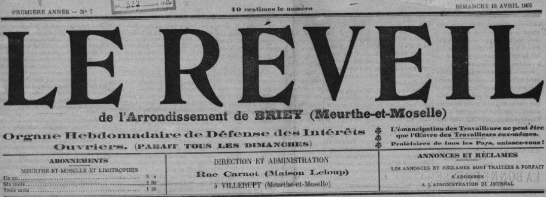 Photo (BnF / Gallica) de : Le Réveil de l'arrondissement de Briey. Villerupt, 1905. ISSN 2100-8949.