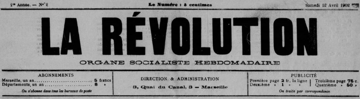 Photo (BnF / Gallica) de : La Révolution. Marseille, 1902. ISSN 2137-2268.