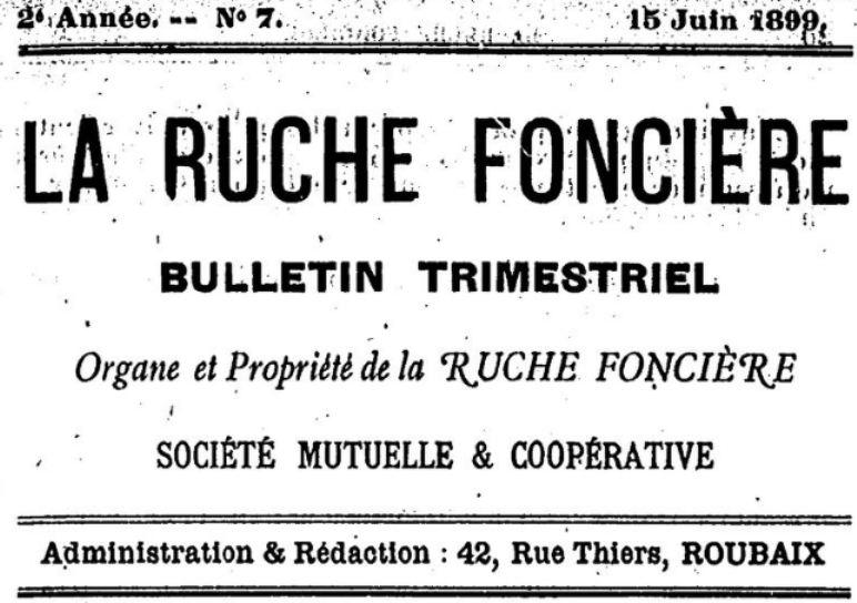 Photo (BnF / Gallica) de : La Ruche foncière. Lille, 1898-[1906 ?]. ISSN 2106-1882.