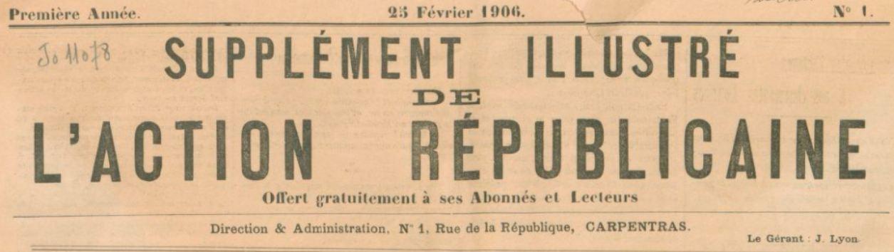 Photo (BnF / Gallica) de : Supplément illustré de L'Action républicaine. Carpentras, 1906-[1906 ?]. ISSN 2120-1811.