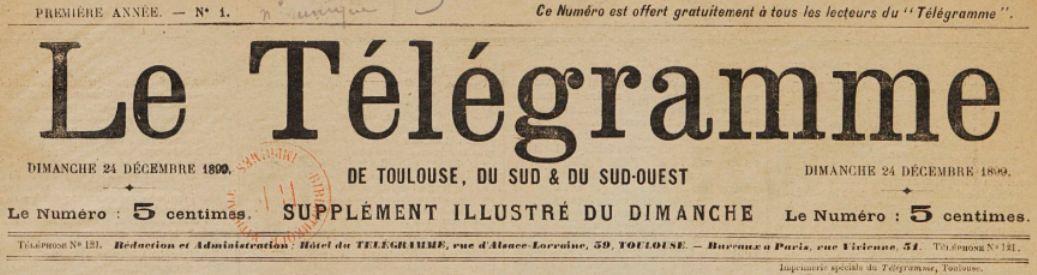 Photo (BnF / Gallica) de : Le Télégramme de Toulouse, du Sud & du Sud-Ouest. Supplément illustré du dimanche. Toulouse, 1899-[1901 ?]. ISSN 2138-5521.
