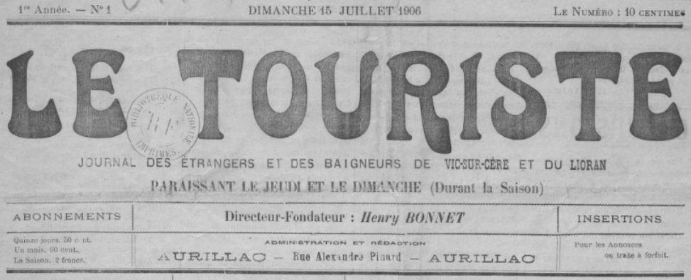Photo (BnF / Gallica) de : Le Touriste. Aurillac, 1906-[1911 ?]. ISSN 2138-7451.
