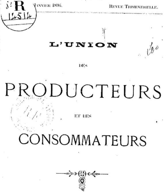 Photo (BnF / Gallica) de : L'Union des producteurs et des consommateurs. Marseille, 1896. ISSN 2110-414X.