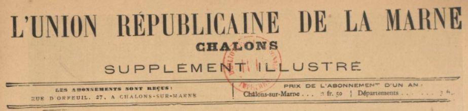 Photo (BnF / Gallica) de : L'Union républicaine de la Marne. Supplément illustré. Châlons-sur-Marne, 1889-[1892 ?]. ISSN 2139-5551.